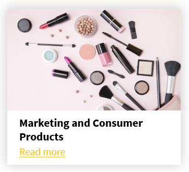 Marketing and Consumer Products